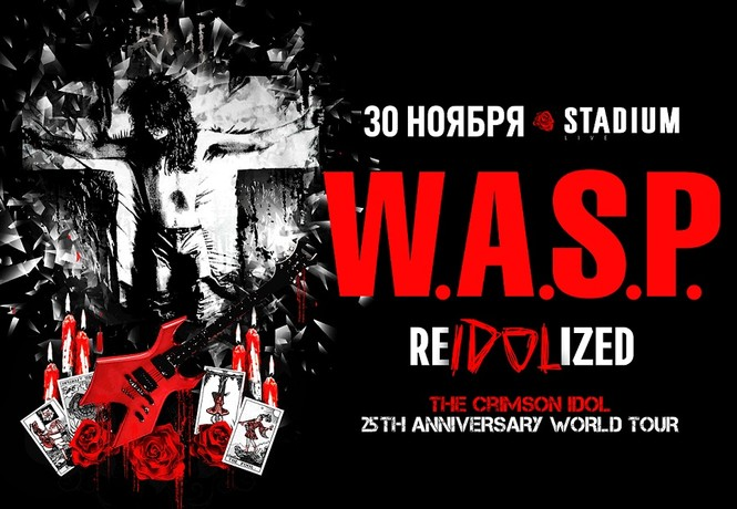 W.A.S.P. RE-IDOLIZED. Stadium Live