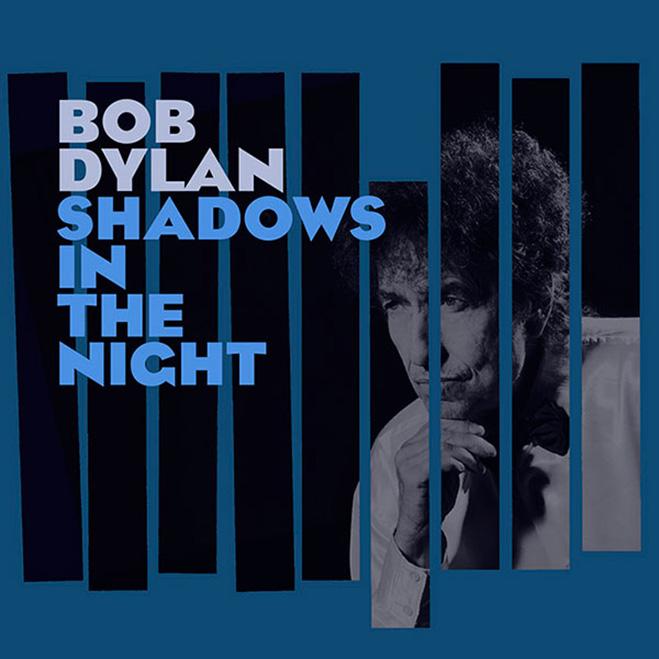 Bob Dylan, Shadows in the Night