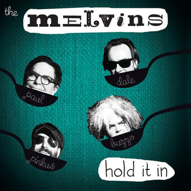 Melvins, Hold It In