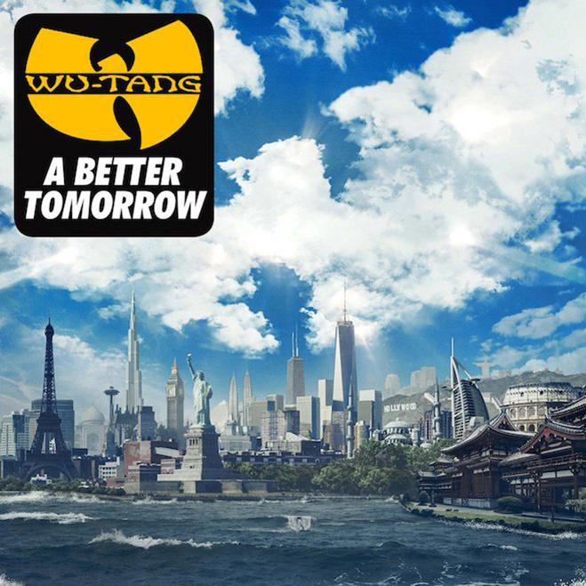 """Wu-Tang Clan, """"A Better Tomorrow"""""""