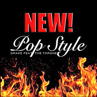 Pop Style (feat. The Throne), Drake