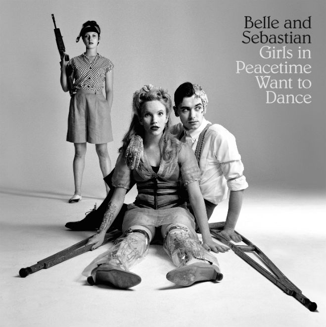 "Belle & Sebastian, ""Girls in Peacetime Want to Dance"""