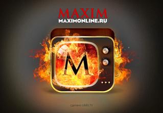 MAXIM TV Russia — телевидение без новостей, сериалов и телевизора!