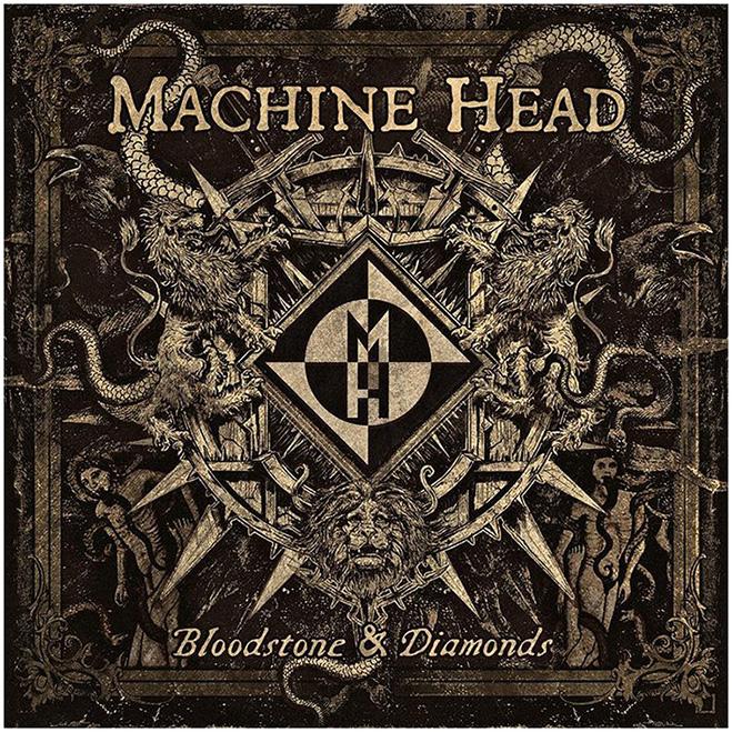 Machine head, Bloodstone & Diamonds