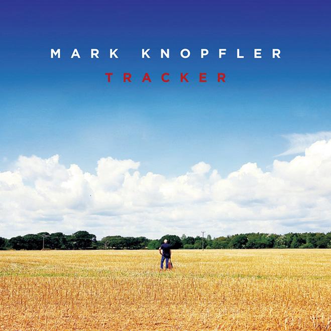 Mark Knopfler, Tracker