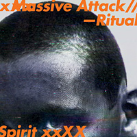 Massive Attack, Ritual Spirit