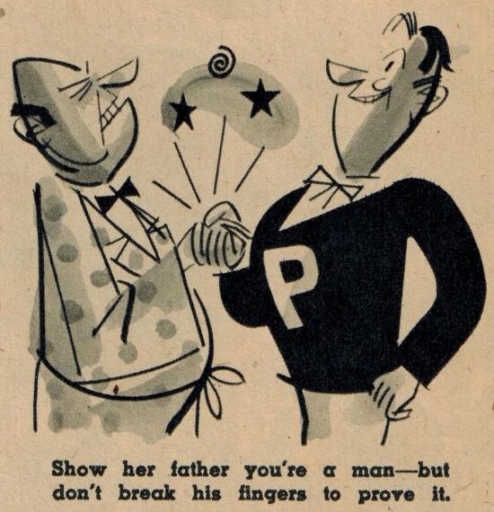 Покажи ее отцу, что ты мужчина, но не сломай при этом его пальцы.