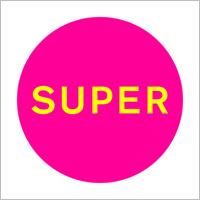 Pet Shop Boys, Super