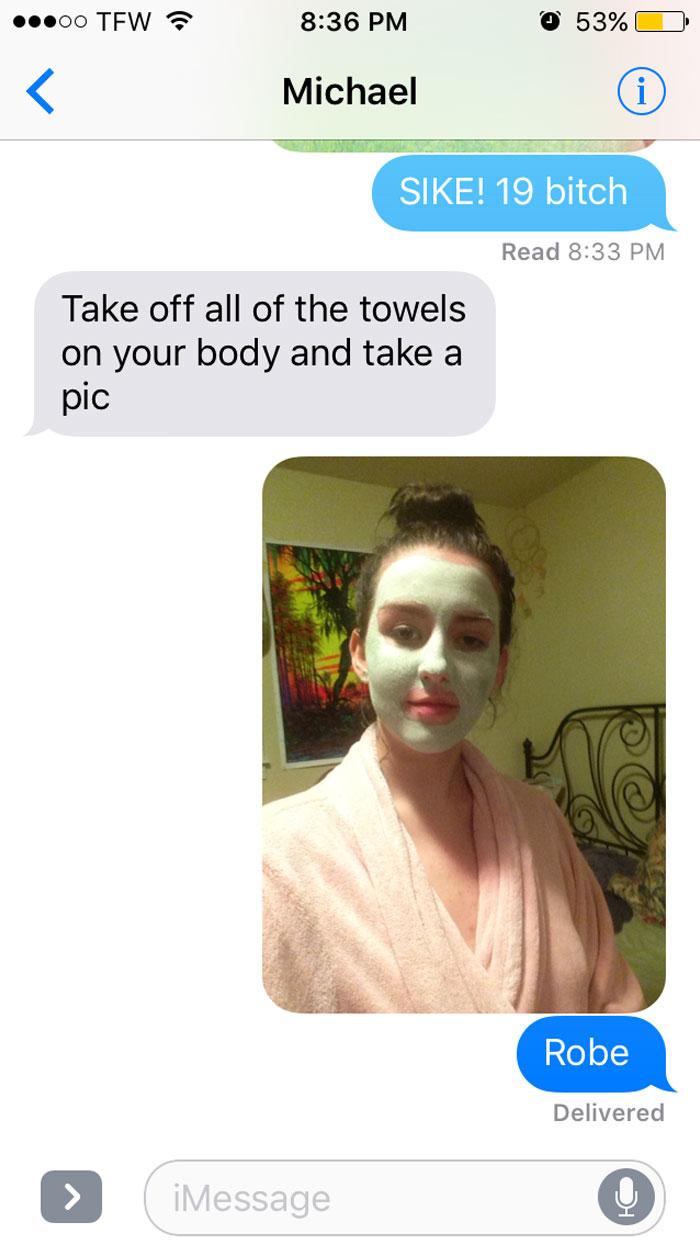 Фото №6 - Парень попросил девушку прислать фото, где она голая, и вскоре пожалел об этом