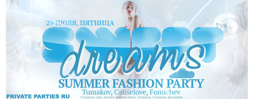 Sweet Dreams – Fashion Summer Party